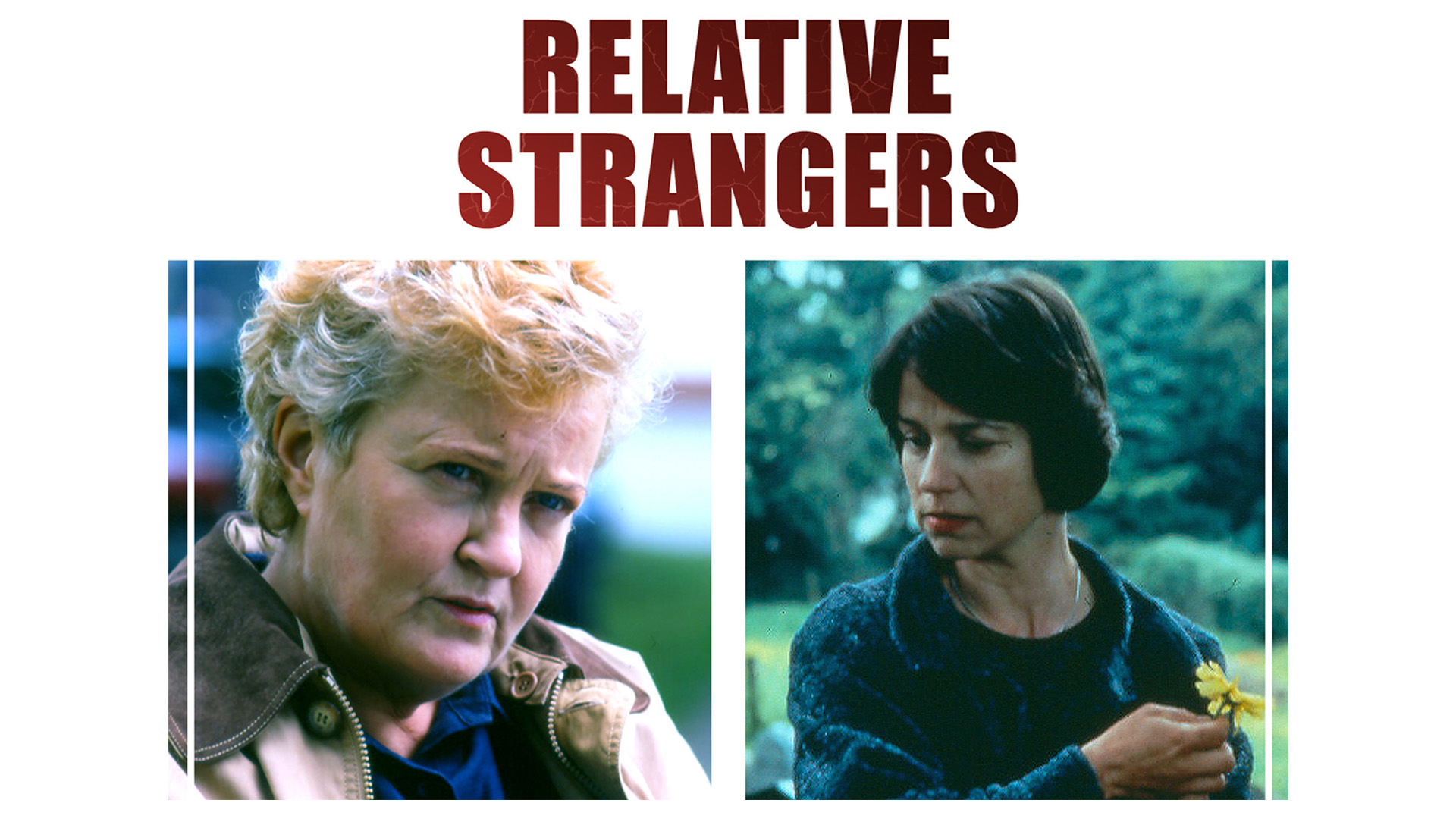 Relative Strangers - Series 1