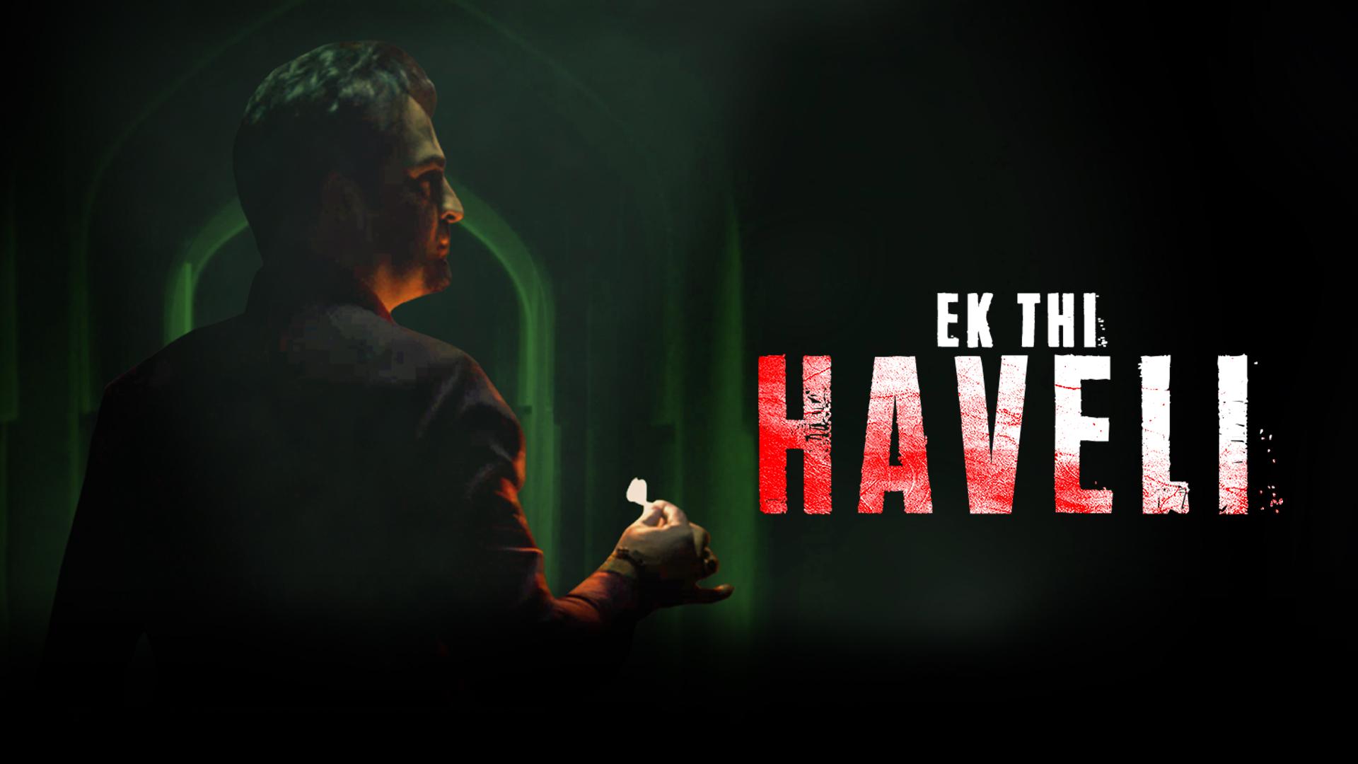 Ek Thi Haveli