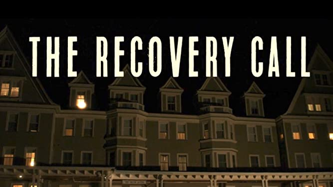 The Recovery Call