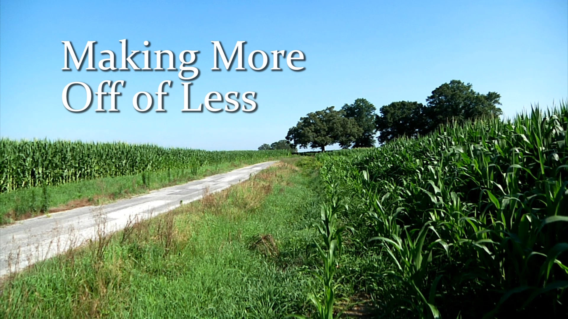 Making More Off of Less