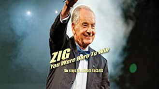 Zig: You Were Born To Win