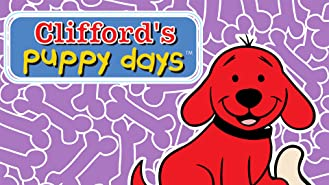 Clifford's Puppy Days Volume 1