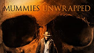 Mummies Unwrapped Season 1