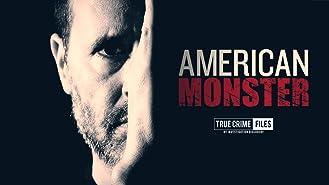 American Monster Season 1