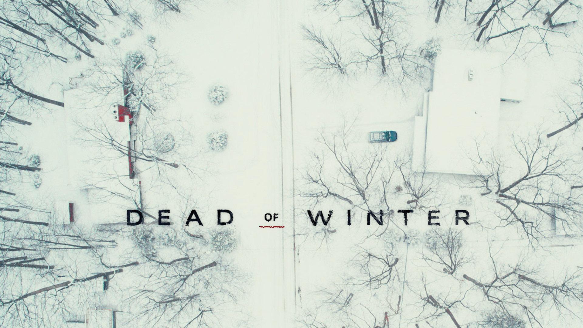 Dead of Winter Season 1