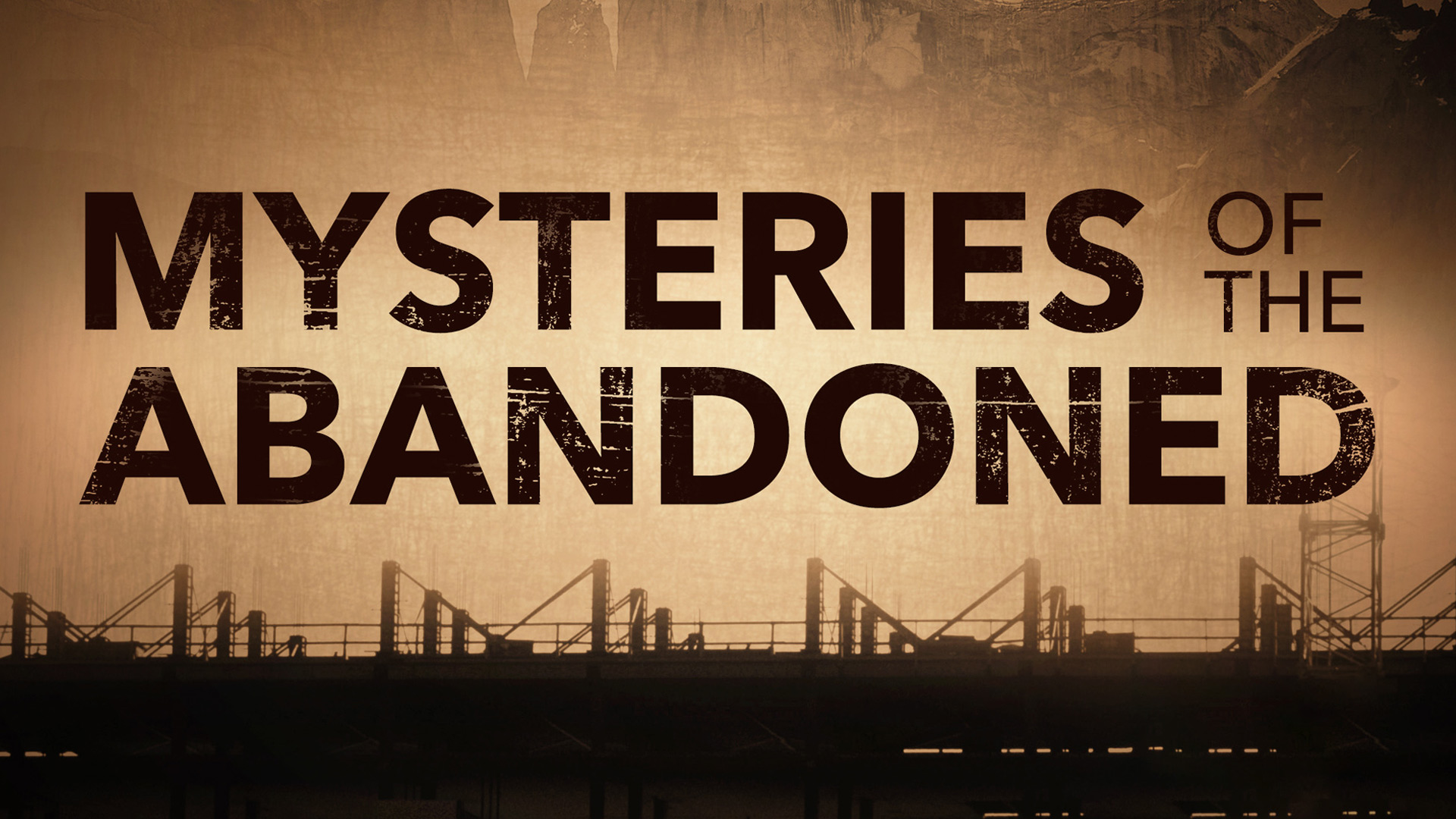 Mysteries of the Abandoned Season 1