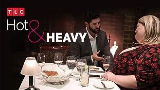 Hot & Heavy Season 1