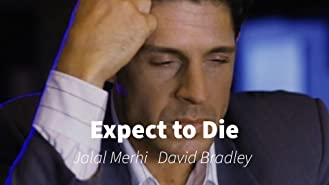 Expect to Die