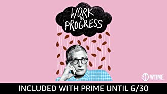 Work in Progress Season 1