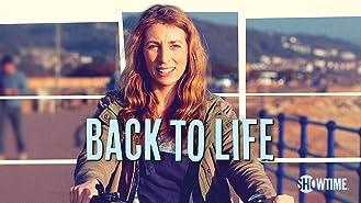 Back to Life Season 1