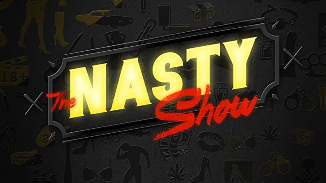The Nasty Show Volume II Hosted by Brad Williams