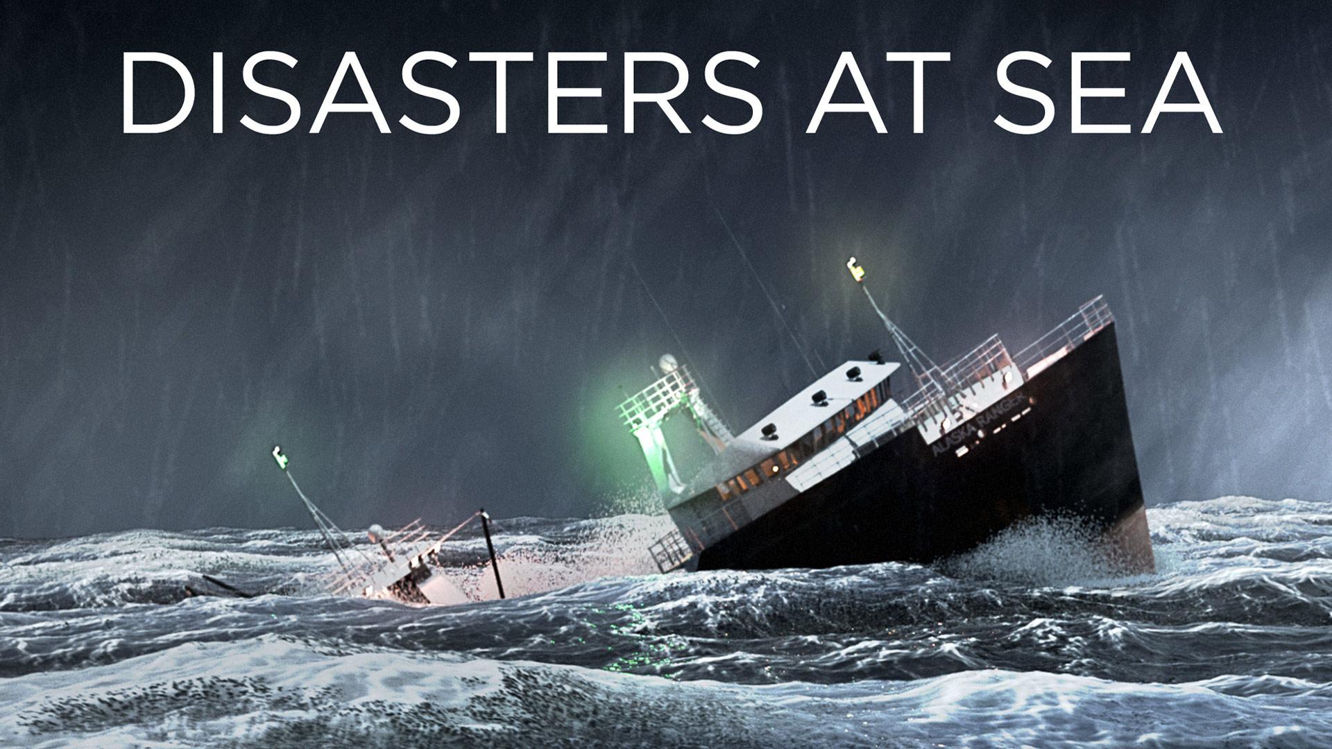 Disasters at Sea - Season 1