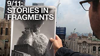 9/11: Stories in Fragments