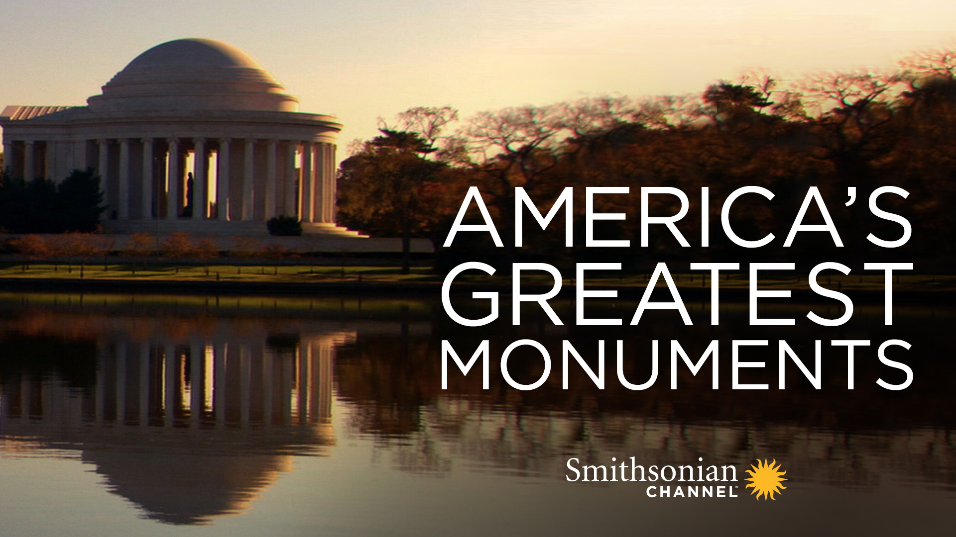 America's Greatest Monuments