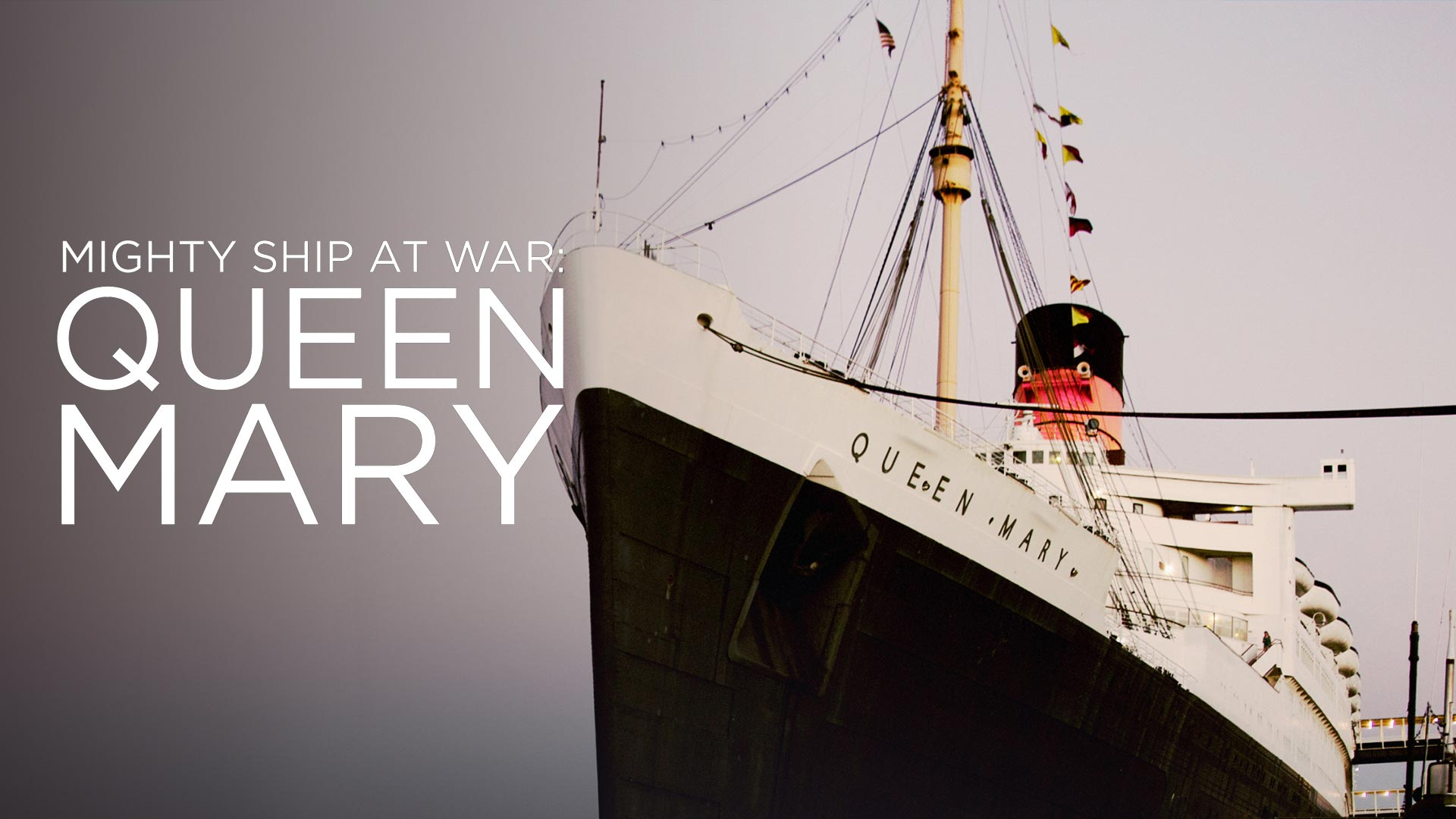 Mighty Ship at War: Queen Mary