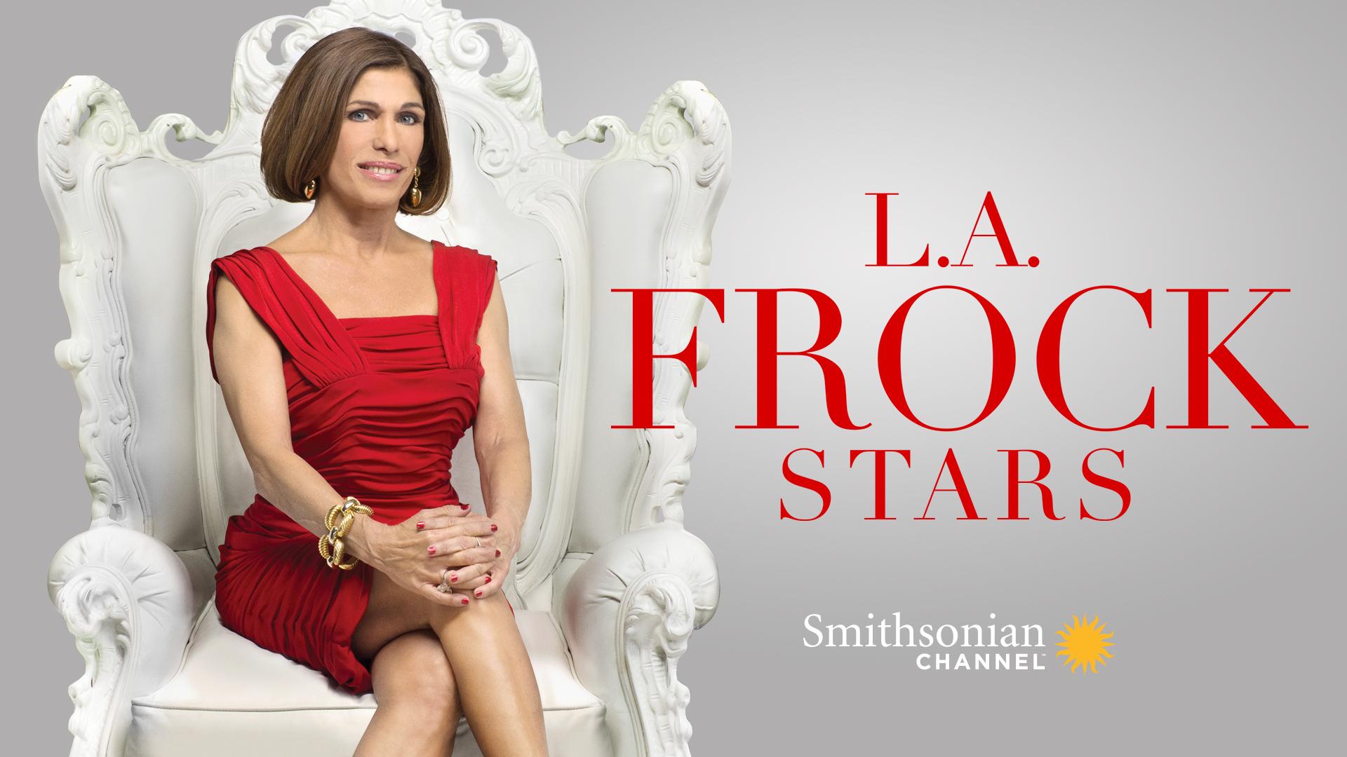 L.A. Frock Stars Season 1