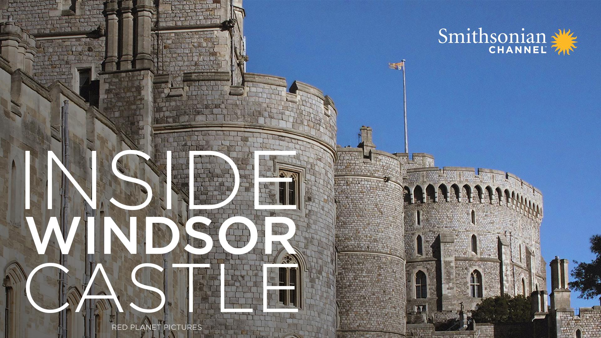 Inside Windsor Castle - Season 1