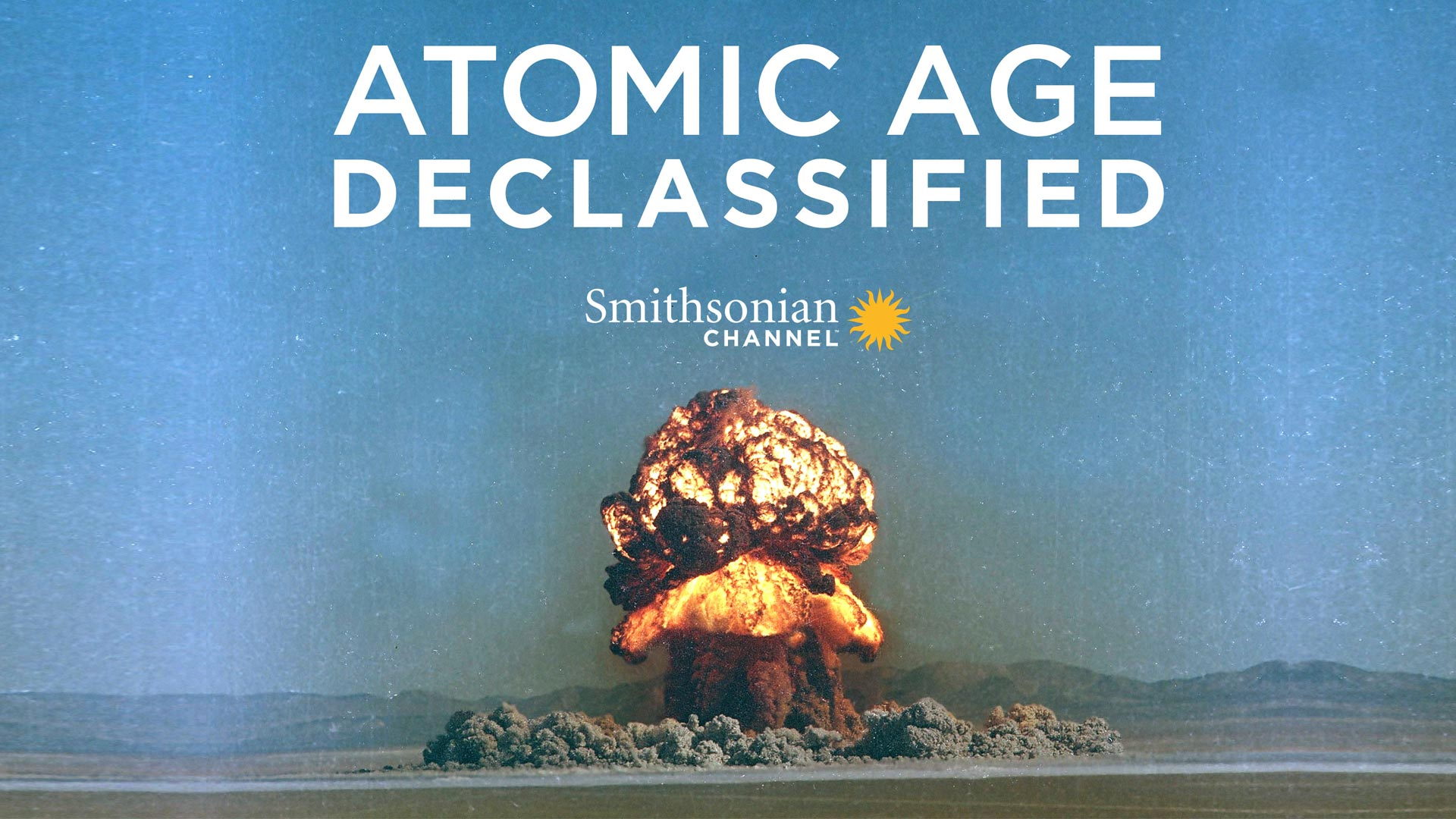 Atomic Age Declassified - Season 1
