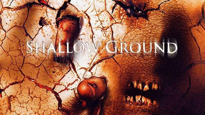 Shallow Ground