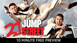 21 Jump Street: 10 Minute Free Preview