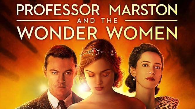 Professor Marston The Wonder Women Luke Evans Rebecca Hall Bella Heathcote Connie Britton