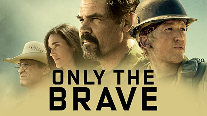 Watch Only The Brave | Prime Video