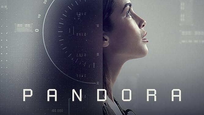 Watch Pandora (2019) - Season 01 | Prime Video