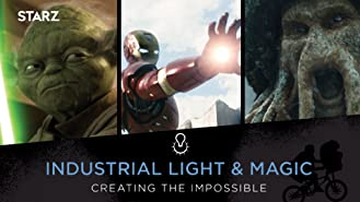 ILM - Industrial Light & Magic: Creating The Impossible
