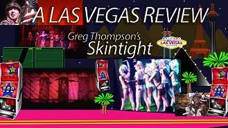 Clip: A Las Vegas Review - Skintight