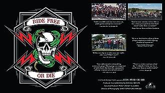 Ride Free or Die