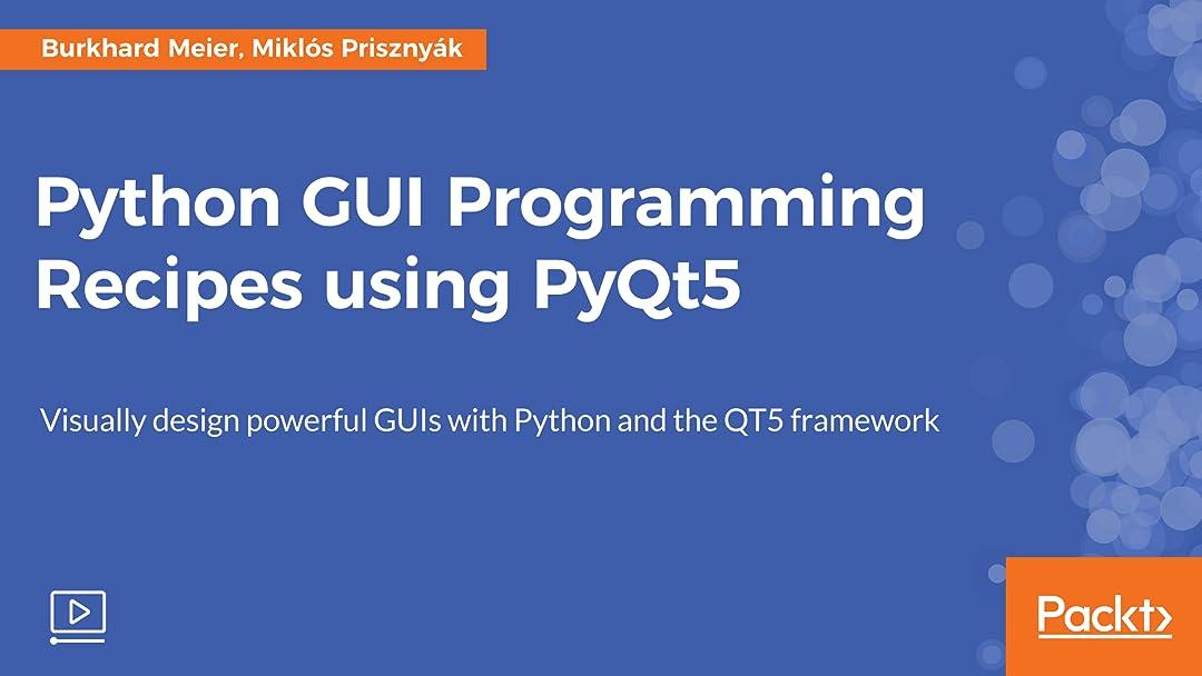 Amazon com: Watch Python GUI Programming Recipes using PyQt5