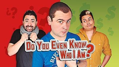 Do You Even Know Who I Am?