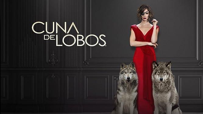 Cuna de Lobos - Season 1