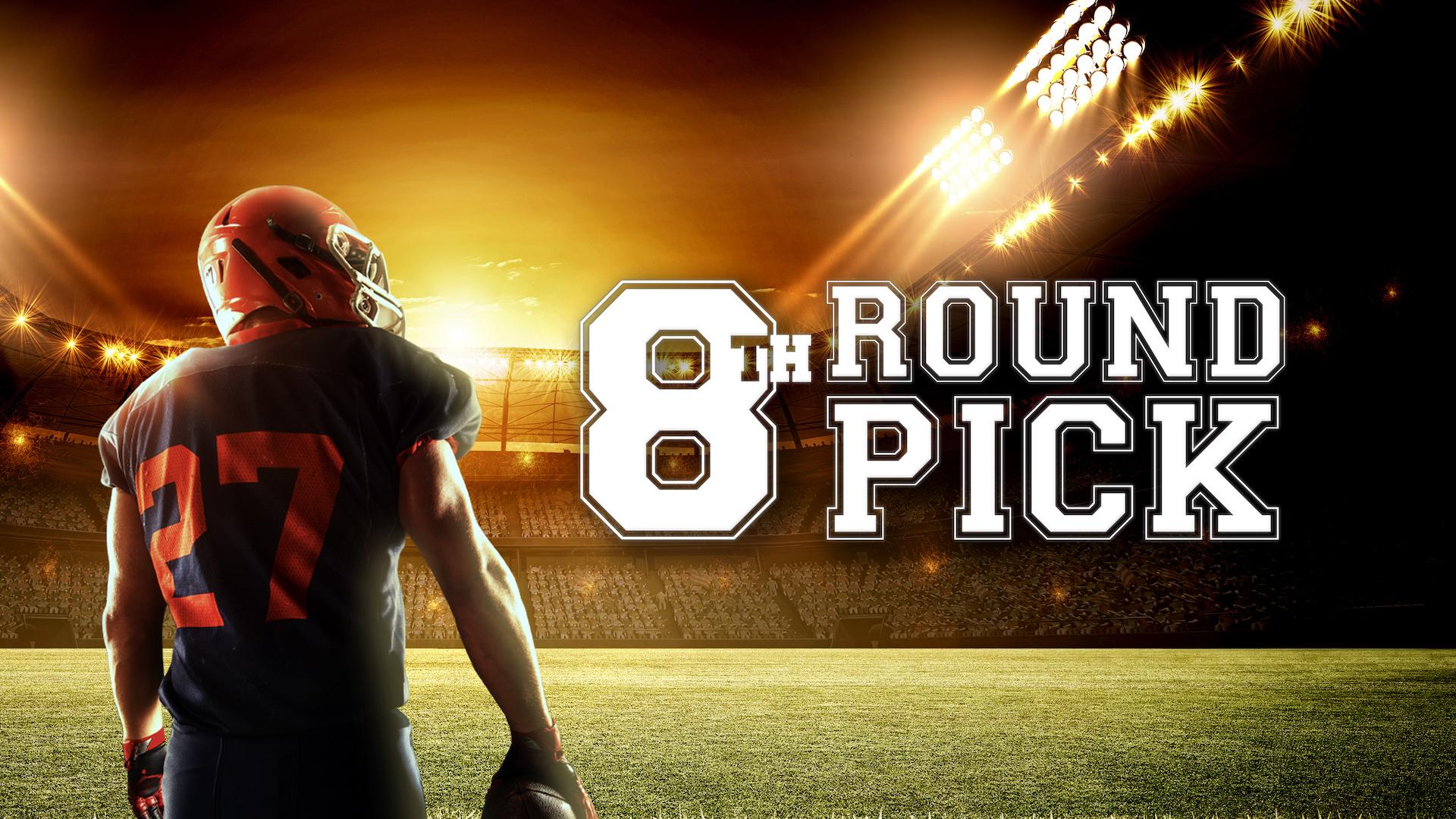 8th Round Pick