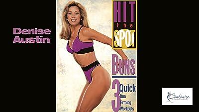 Denise Austin: Hit the Spot - Buns: 3 Quick Bun Firming Workouts