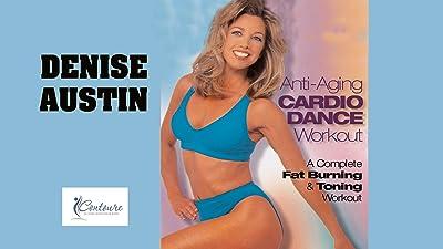 Denise Austin: Anti-Aging Cardio Dance Workout
