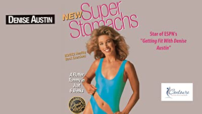 Denise Austin: New Super Stomachs - A Flatter Tummy in Just 6 Weeks