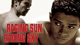 Raging Sun, Raging Sky (English Subtitled)