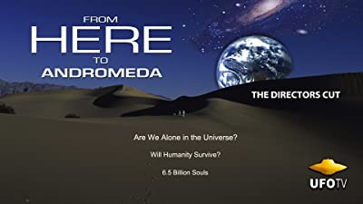 From Here To Andromeda - Are We Alone In The Universe?