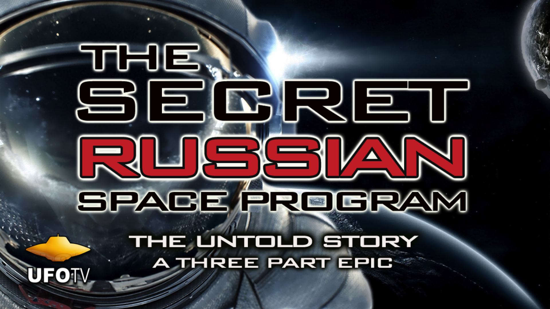 The Secret Russian Space Program - The Untold Story