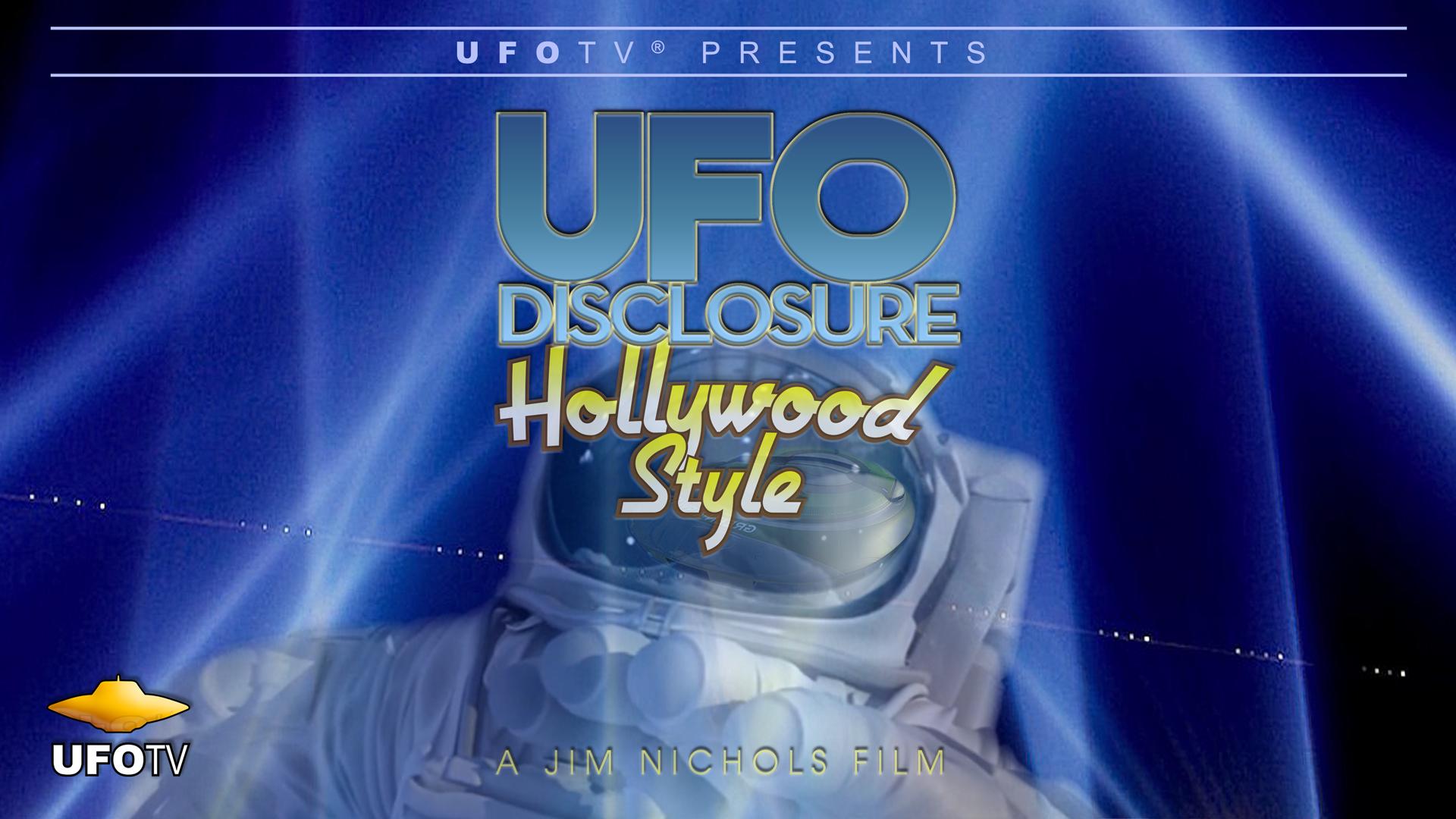 UFO Disclosure Hollywood Style