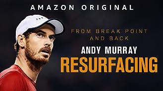 Andy Murray: Resurfacing (4K UHD)