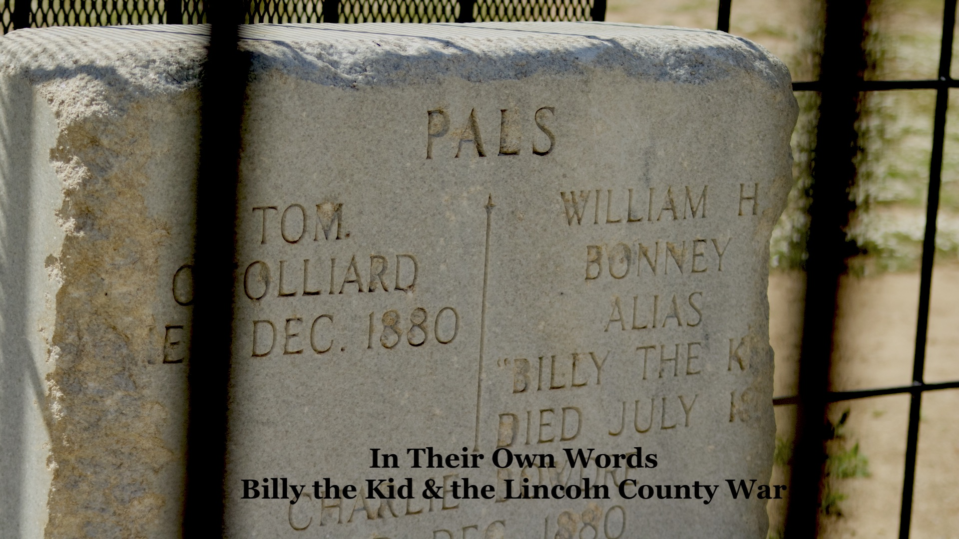 Billy the Kid & the Lincoln County War