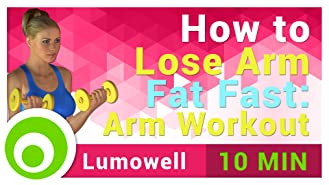 How to Lose Arm Fat Fast: Arm Workout
