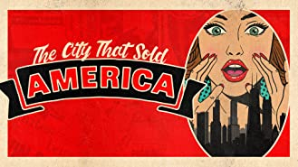 The City That Sold America