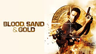 Blood, Sand and Gold