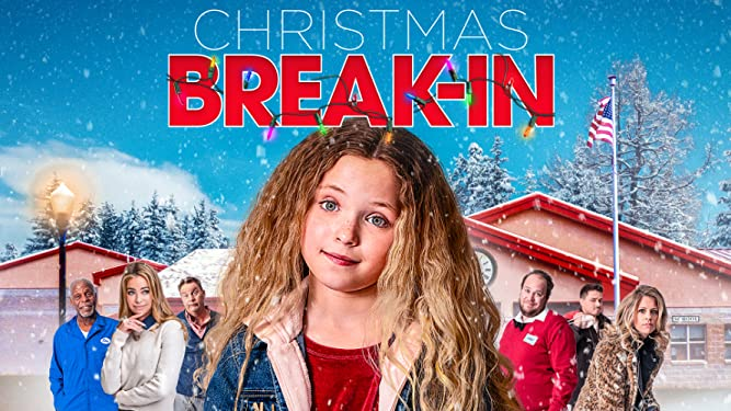christmas break-in netflix christmas movies
