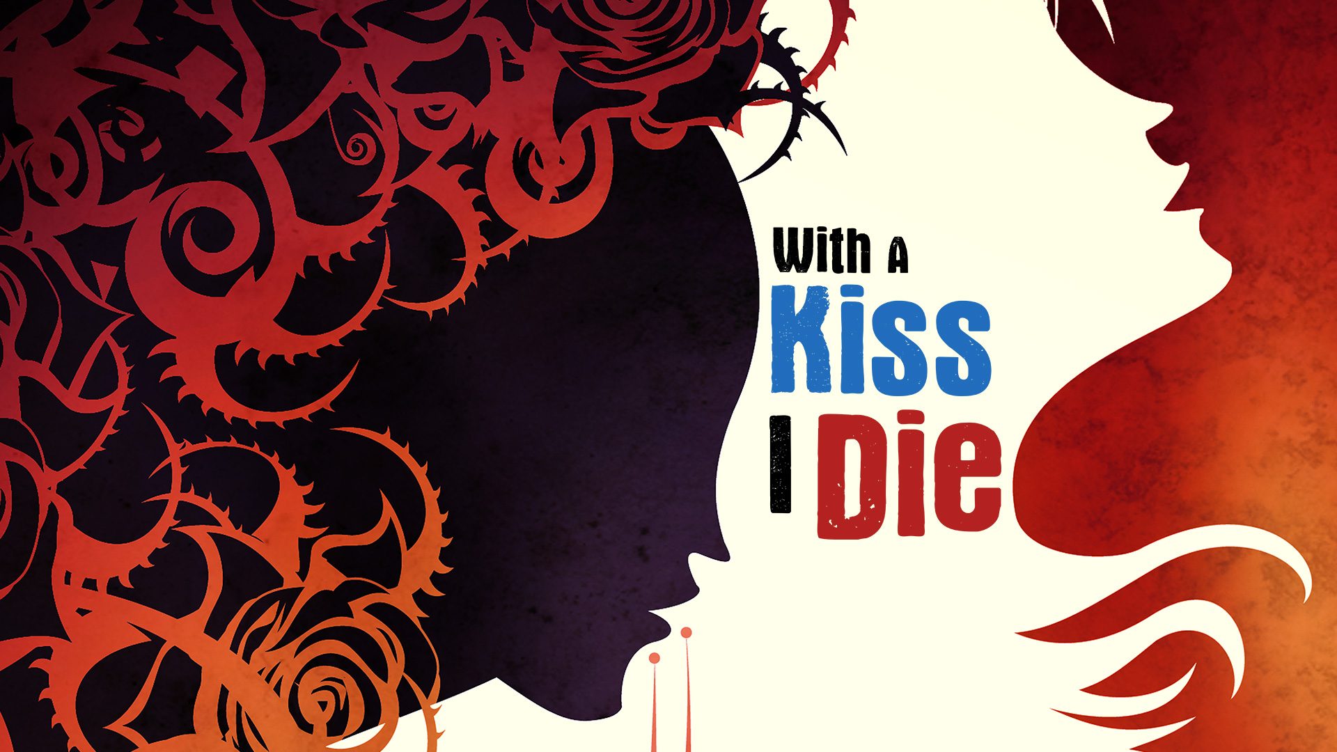 With a Kiss I Die