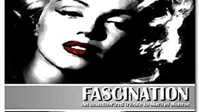 Fascination: The unauthorized story on Marilyn Monroe
