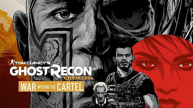 Amazon Com Watch Tom Clancy S Ghost Recon Wildlands War Within